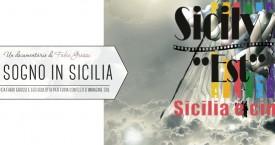 """Un Sogno in Sicilia in concorso a I-Art Sicily """"Est"""" Festival"""